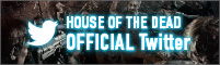 HOUSE OF THE DEAD 公式Twitter